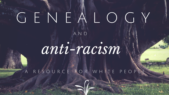 Image calls attention to a Resource Guide for White People in the study of 'Genealogy and Anti-racism.'